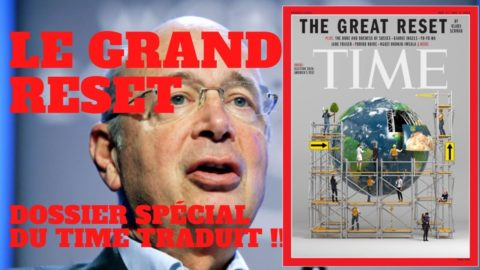 Le Grand Reset vu par le magazine TIME !